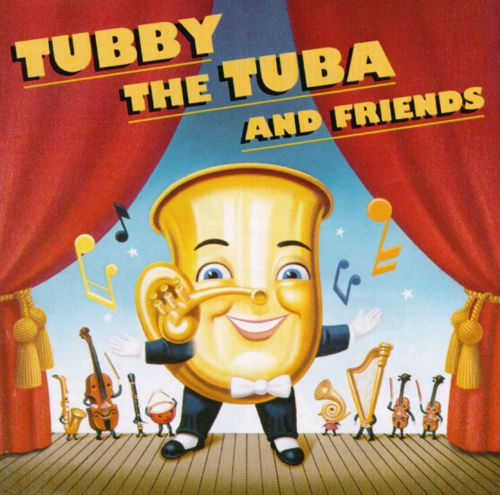 Tubby the Tuba and Friends