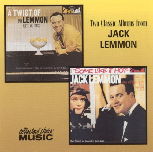 A Twist of Lemmon/Some Like it Hot