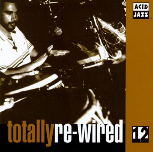 Totally Re-Wired, Vol. 12