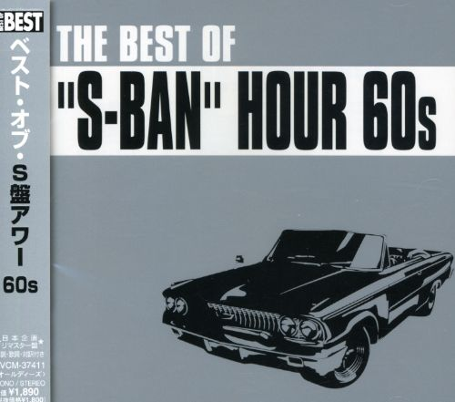 Best of S Ban Hour 60's