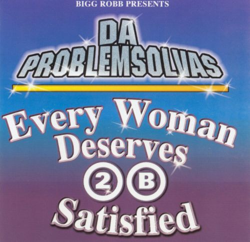 Every Woman Deserves 2 B Satisfied