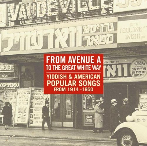 Avenue A to Great White Way 1914-1950