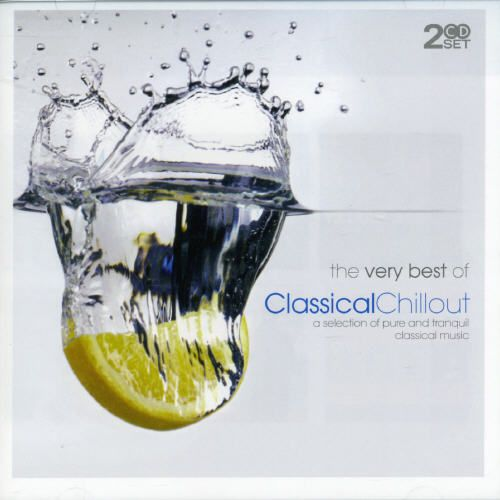 Very Best of Classical Chillout [Mastersong]