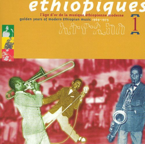 Ethiopiques, Vol. 1: Golden Years of Modern Music