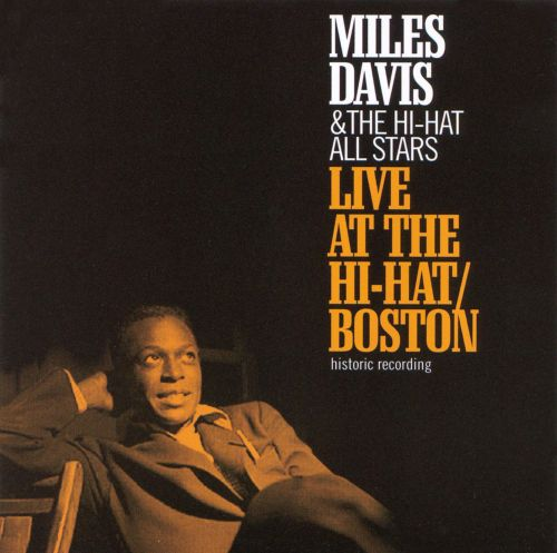 Miles Davis at the Hi-Hat/Boston