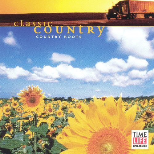 Classic Country: Country Roots