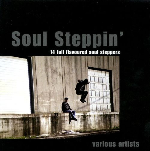 Soul Steppin': 14 Full Flavoured Soul Steppers
