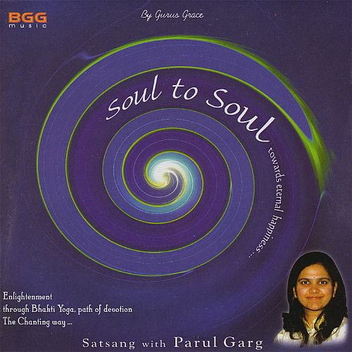 Soul to Soul: Satsang with Parul