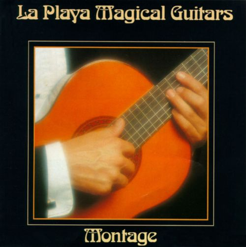 La Playa Magical Guitars: Montage