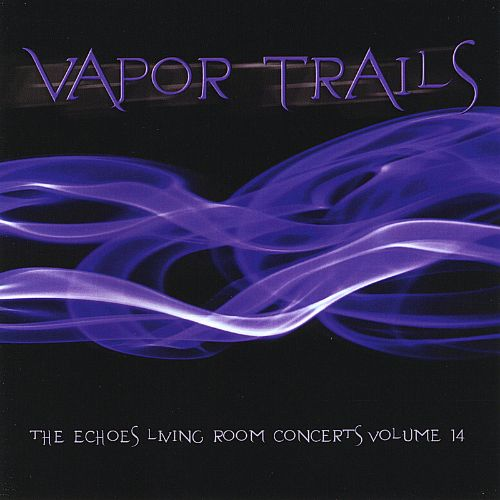 Vapor Trails: The Echoes Living Room Concerts, Vol. 14
