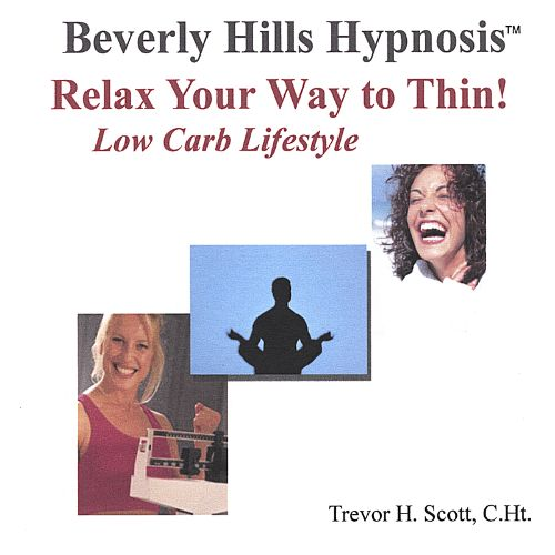 Weight Loss Hypnosis: Relax Your Way to Thin! (Low Carb. Lifestyle)