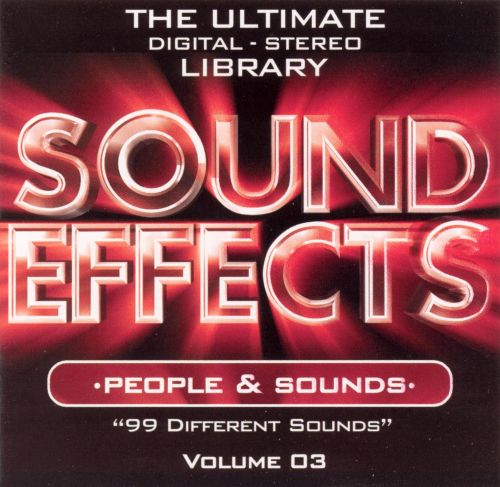Sound Effects, Vol. 3: People and Sounds [Empire MusicWerks]