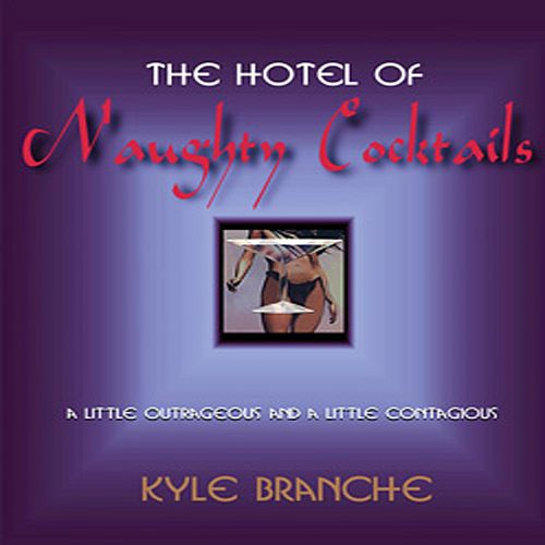The Hotel of Naughty Cocktails [DVD/CD]