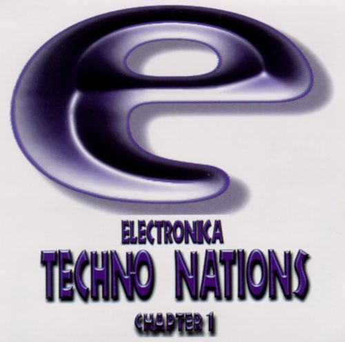 Electronica Techno Nations, Vol. 1
