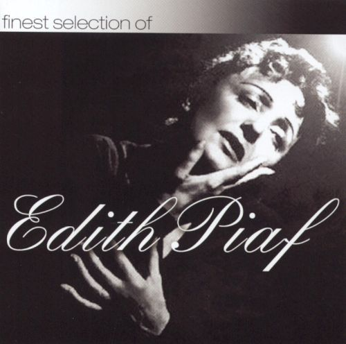 Finest Selection of Edith Piaf
