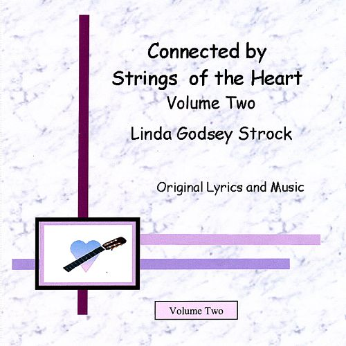 Connected by Strings of the Heart, Vol. 2