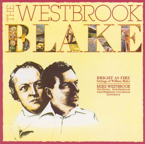 The Westbrook Blake: Bright as Fire