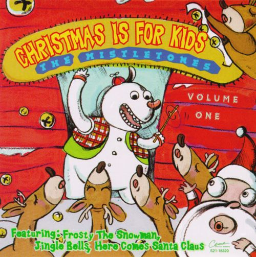 Christmas Is for Kids, Vol. 1 - Mistletones | Songs, Reviews ...