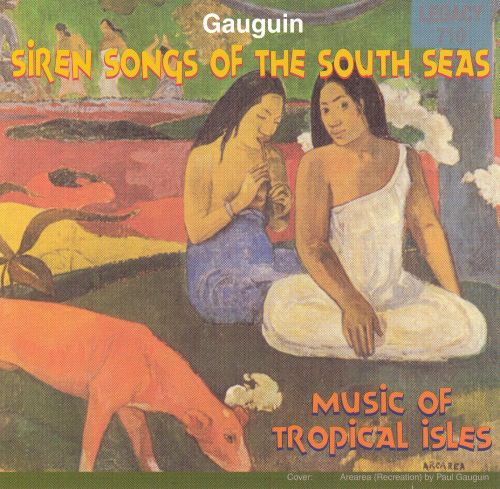 Siren Songs of the South Seas