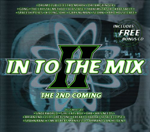 In to the Mix, Vol. 2: The Second Coming