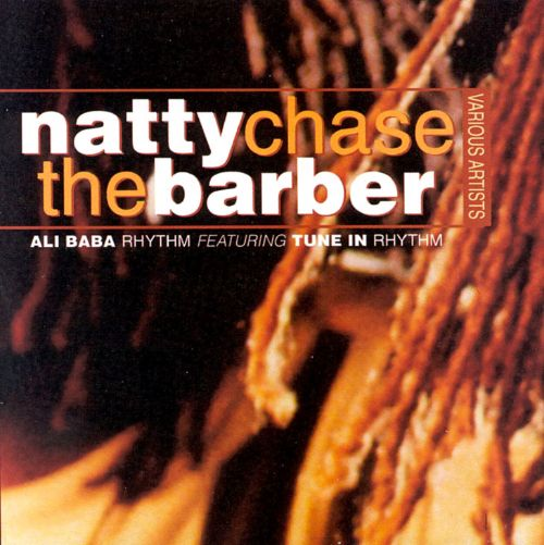 Natty Chase the Barber