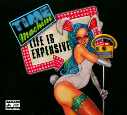 Life Is Expensive