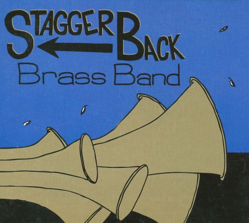 Stagger Back Brass Band