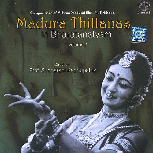 Madura Thillanas in Bharatanatyam, Vol. 2