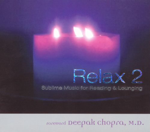 Relax 2: Sublime Music for Reading and Lounging