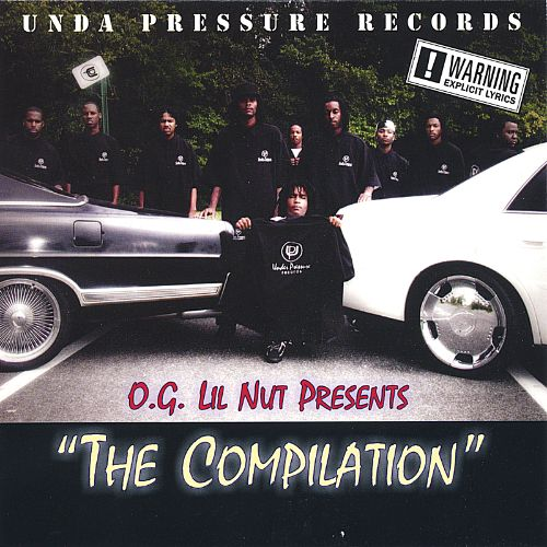 O.G. Lil Nut Presents: The Compilation