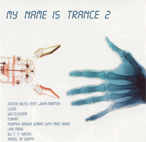 My Name Is Trance, Vol. 2