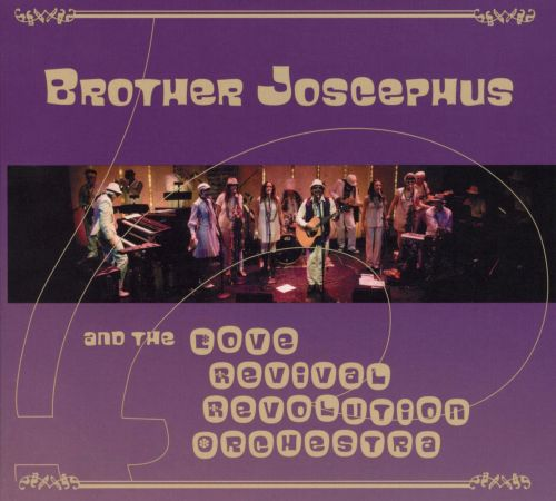 Brother Joscephus and the Love Revival Revolution Orchestra