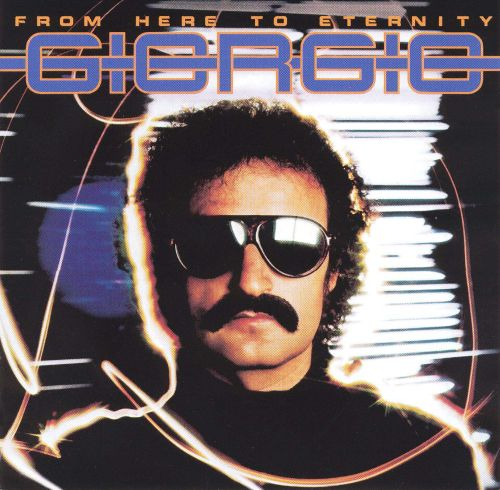 From Here to Eternity - Giorgio Moroder | Songs, Reviews ...