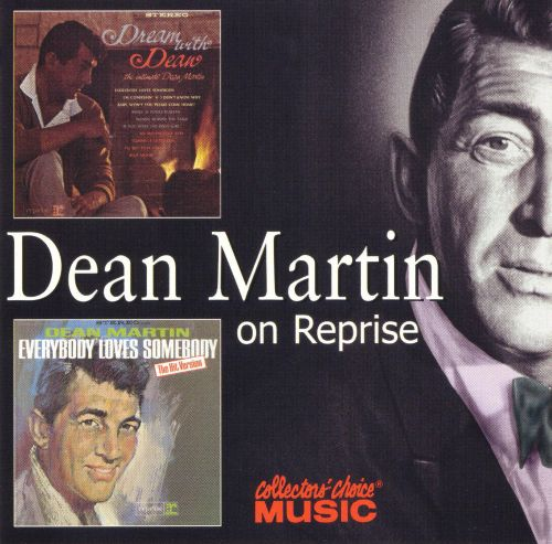 Dream with Dean/Everybody Loves Somebody
