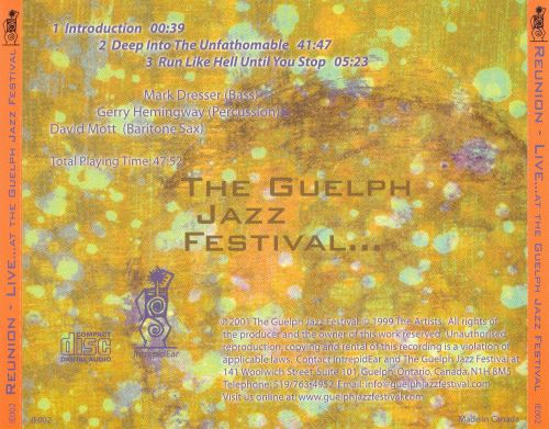 Reunion Live at the Guelph Jazz Festival