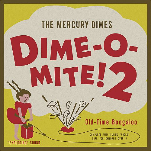 Dime-O-Mite!, Vol. 2: Old-Time Boogaloo