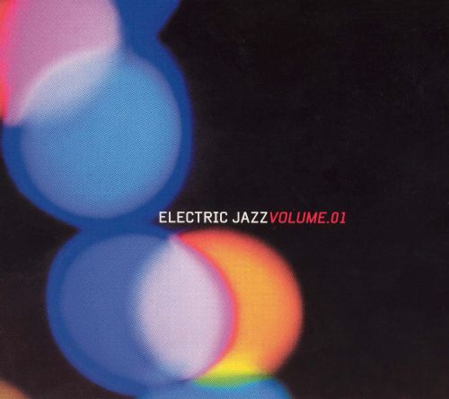 Electric Jazz, Vol. 1