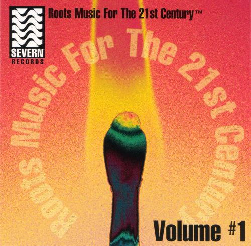 Roots Music for 21st Century, Vol. 1