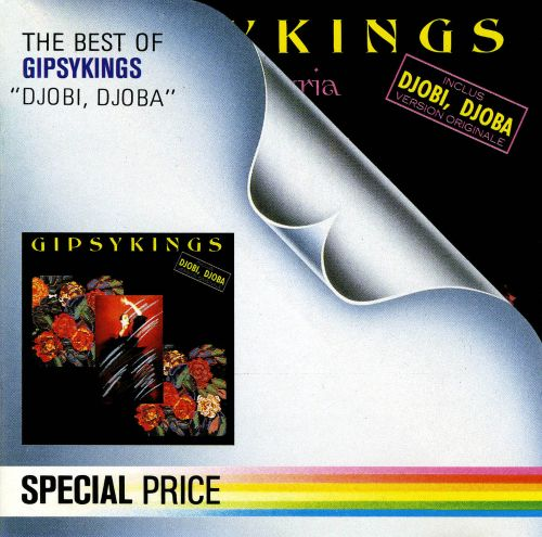 Djobi Djoba: The Best of the Gipsy Kings
