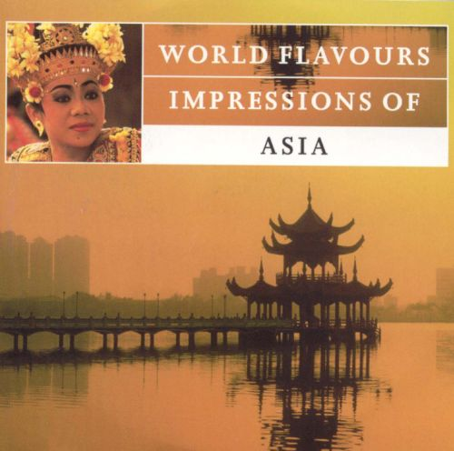 World Flavours: Impressions of Asia
