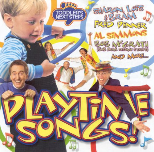 Toddler's Next Steps: Playtime Songs