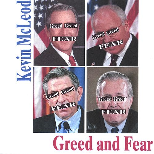Greed and Fear
