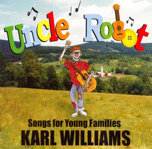 Uncle Robot: Songs for Your Family