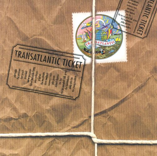 Ticket to Transatlantic