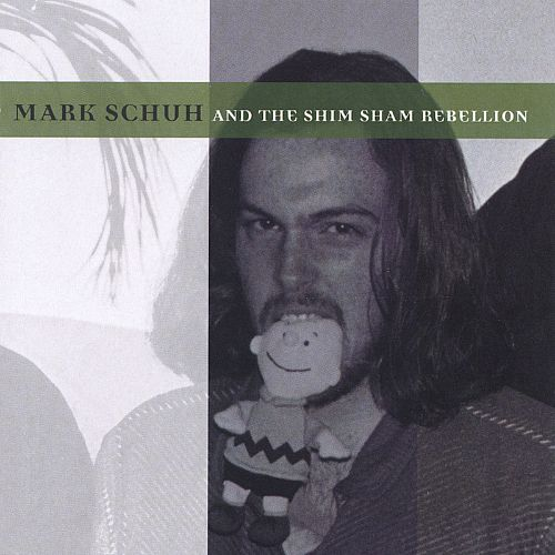 Mark Schuh and the Shim Sham Rebellion