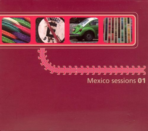 Mexico Sessions 01