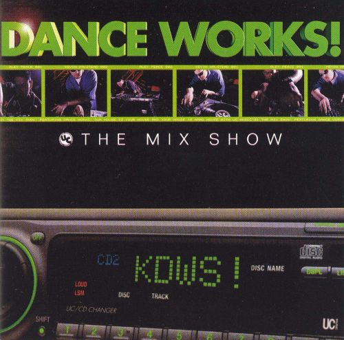 Dance Works: The Mix Show