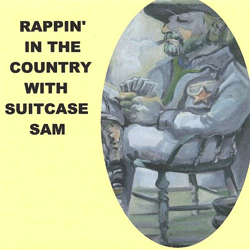 Rappin' in the Country with Suitcase Sam