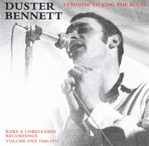 I Choose to Sing the Blues: Rare & Unreleased Recordings, Vol. 1 1968-1971