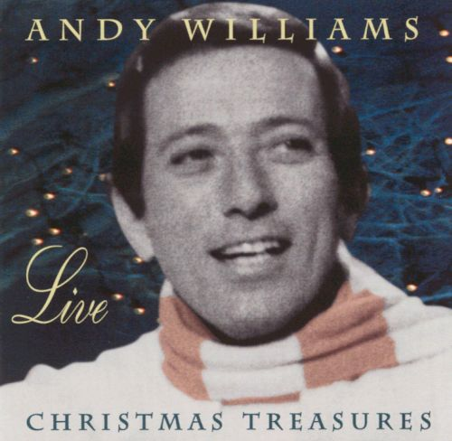 Andy Williams Live: Christmas Treasures - Andy Williams | Songs ...
